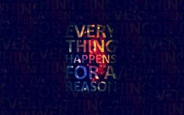 Everything happens for a reason Mac wallpaper