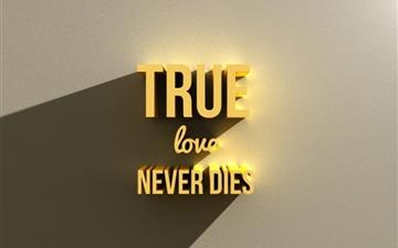 True love never dies Mac wallpaper
