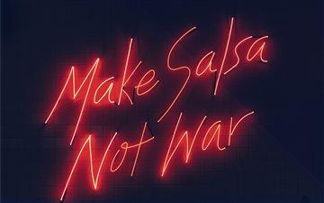 Make Salsa Not War Mac wallpaper