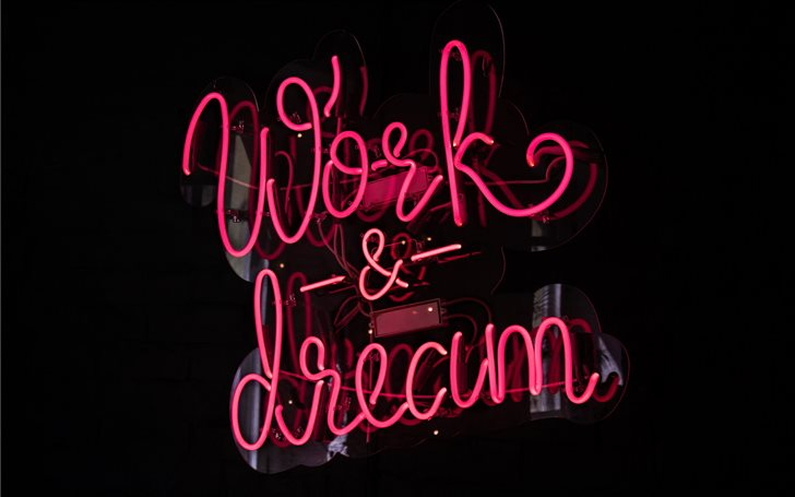 Works and Dream LED signage Mac Wallpaper